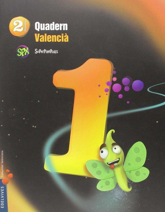 Quadern lengua 1 2ºep valencia 15 superpixepolis