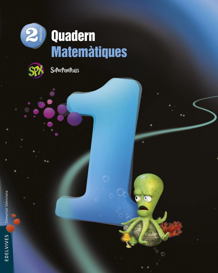 Quad.matematiques 1 2ºep val.15 superpixepolis