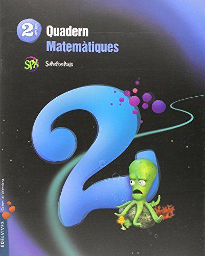 Quad.matematiques 2 2ºep val.15 superpixepolis