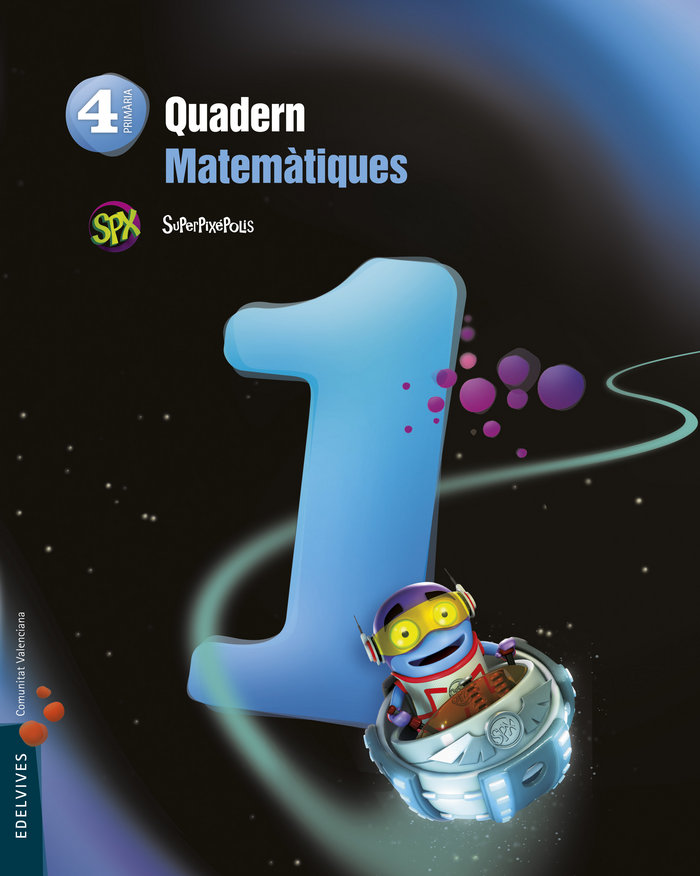 Quad.matematiques 1 4ºep val.15 superpixepolis