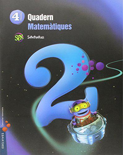 Quad.matematiques 2 4ºep val.15 superpixepolis