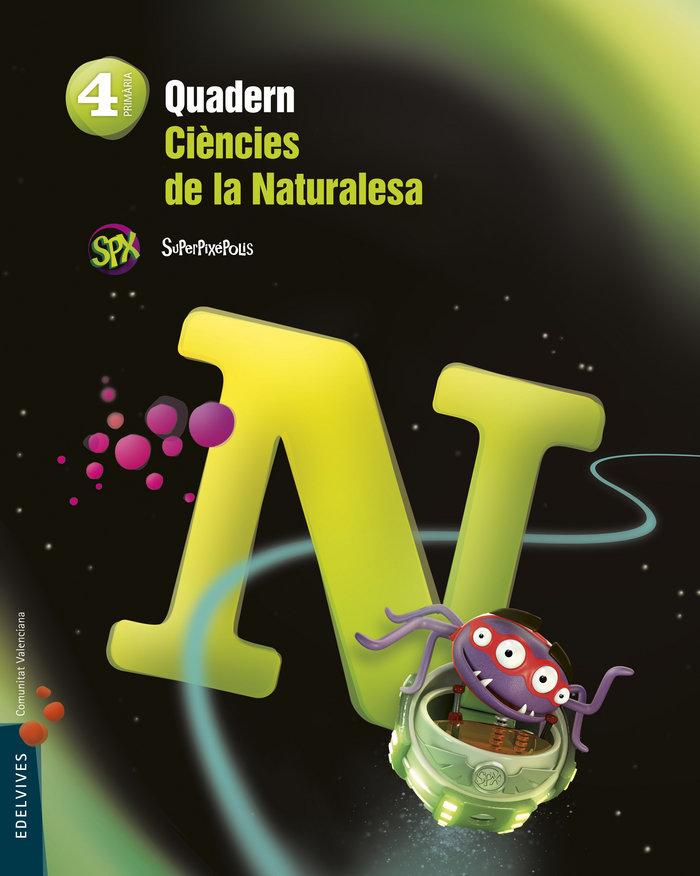 Quad.ciencies naturalesa 4ºep val.15 superpixepoli