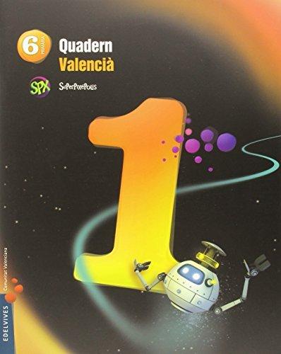 Quadern lengua 1 6ºep val.15 superpixepolis