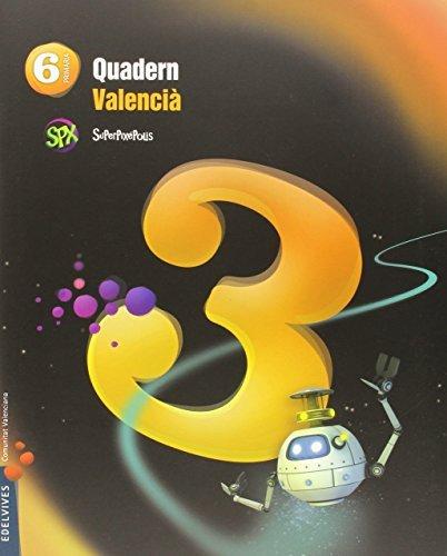 Quadern lengua 3 6ºep val.15 superpixepolis