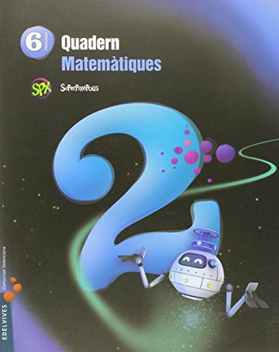 Quad.matematiques 2 6ºep val.15 superpixepolis