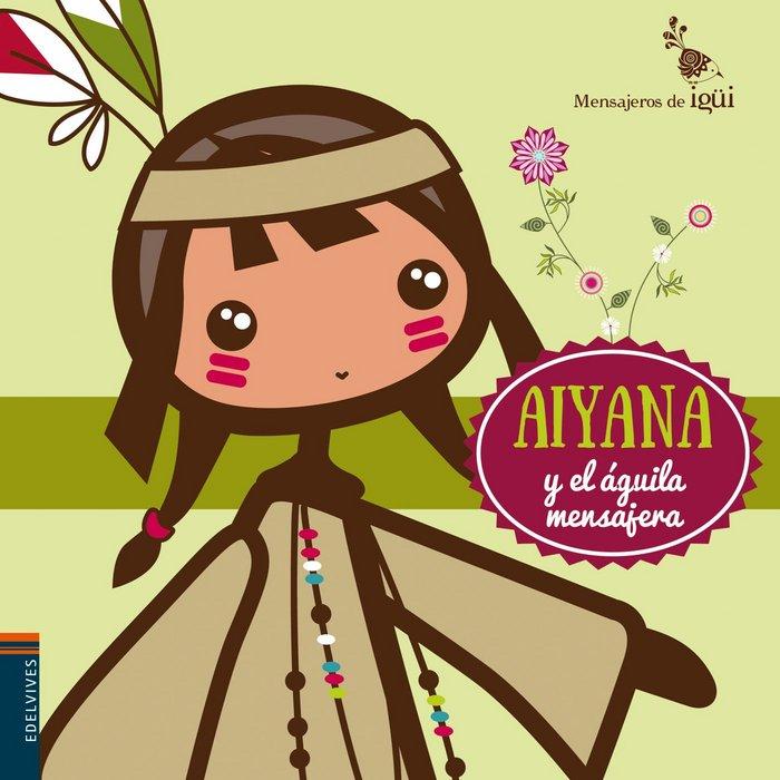 Aiyana y el aguila mensajera