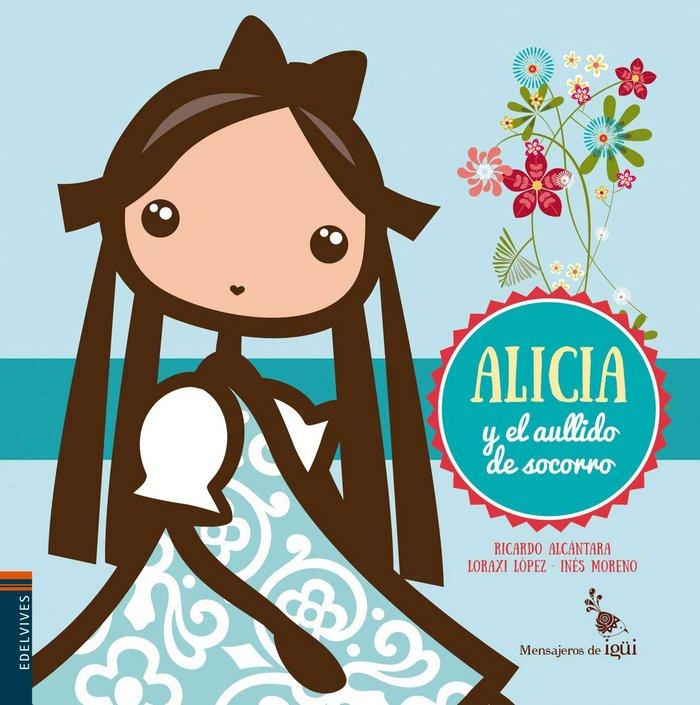 Alicia y el aullido de socorro
