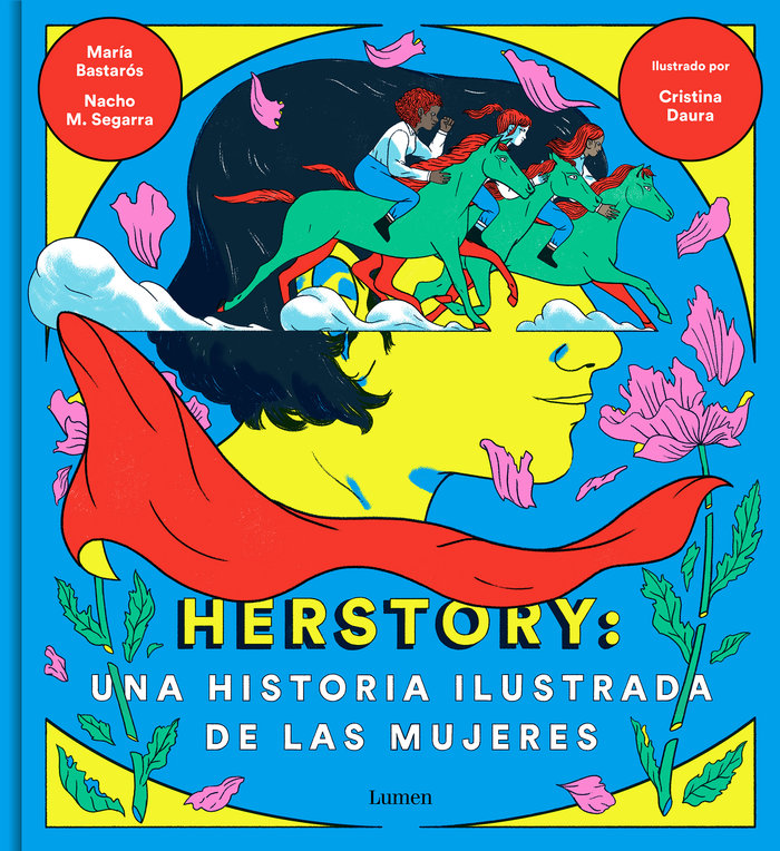Herstory una historia ilustrada de las mujeres
