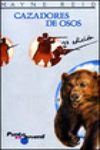 Cazadores de osos/p.j.magisterio