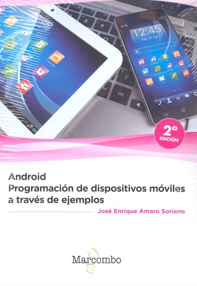 Android programacion dispositivos moviles a traves ejemplos