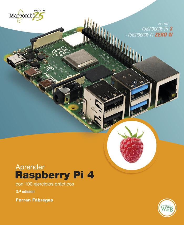 Aprender raspberry pi 4 con 100 ejercicios practicos