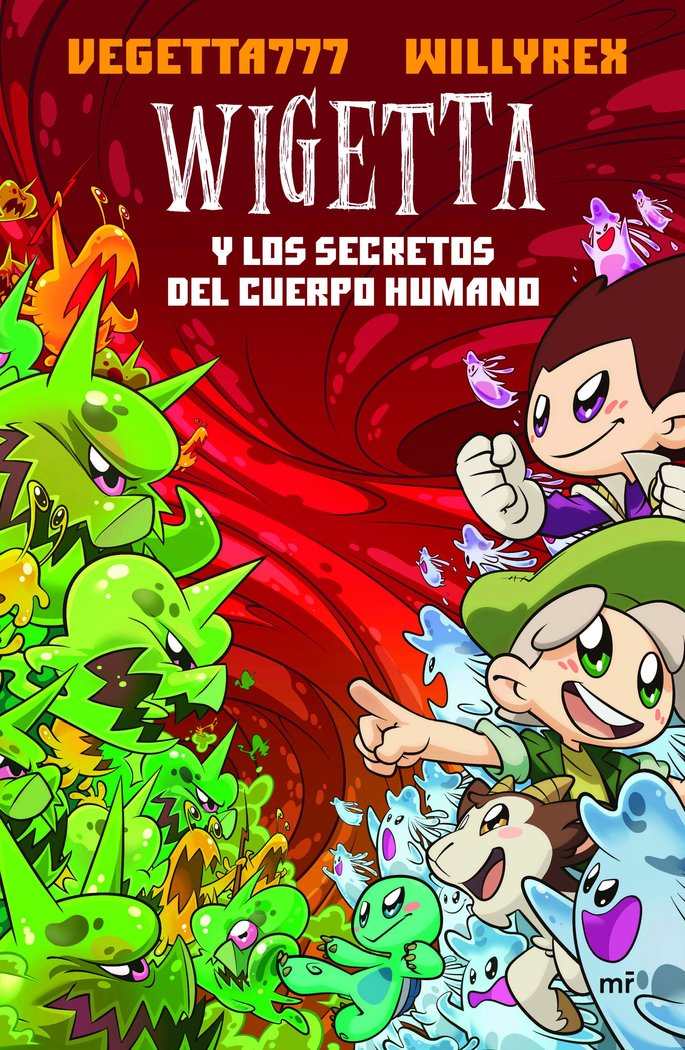 Wigetta y los secretos del cuerpo humano vol.9