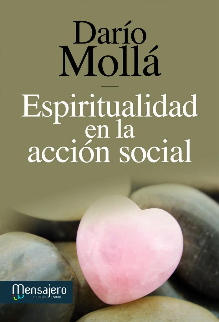 Espiritualiad de la accion social  o.varias