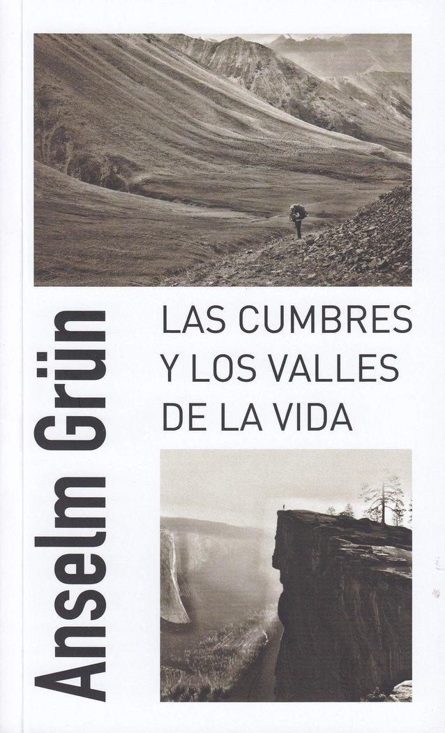 Cumbres y los valles de la vida,las