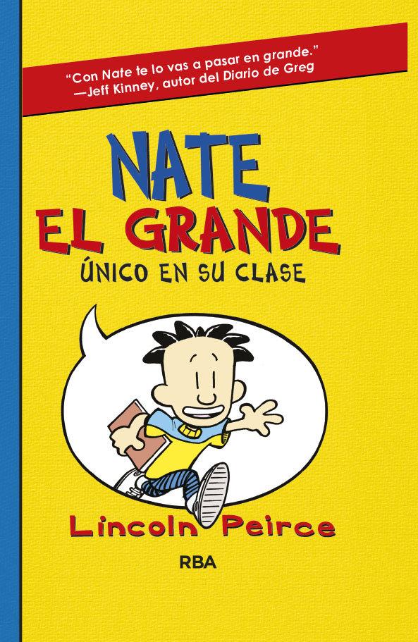 Nate el grande 1 unico en su clase