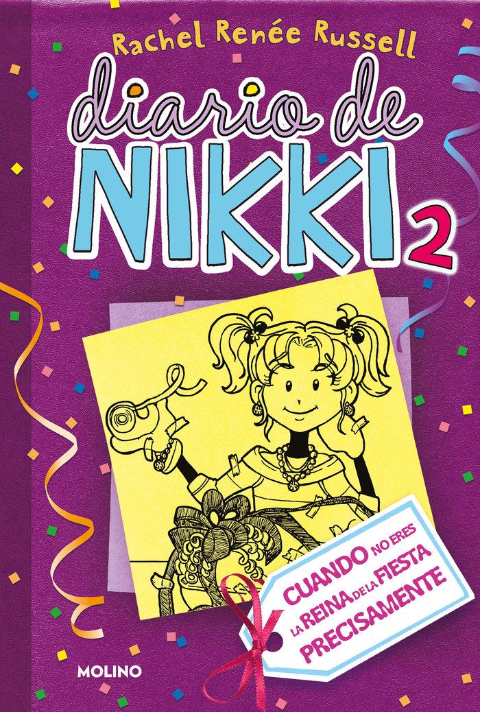 Diario de nikki 2 cuando no eres la reina de la fiesta pre