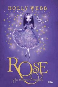 Rose y la mascara magica