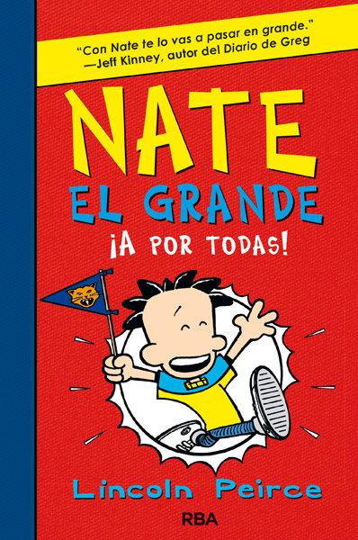 Nate el grande 4 a por todas