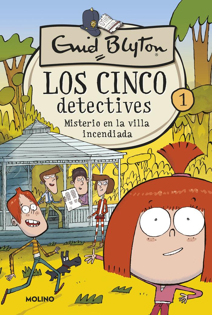 Cinco detectives 1 misterio villa incendiada