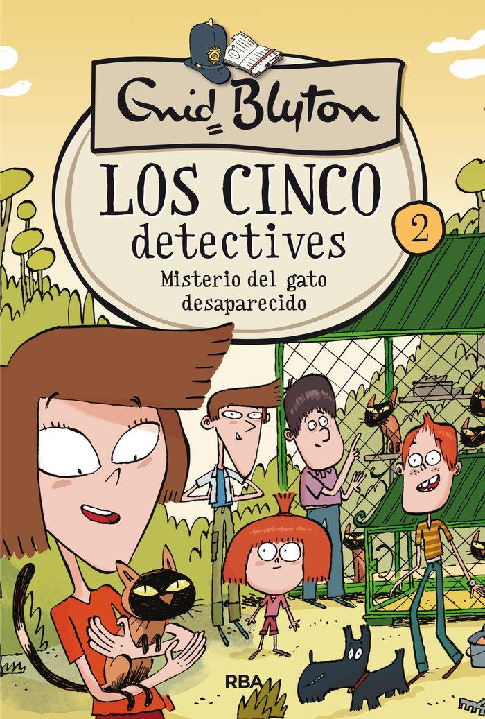Cinco detectives 2 misterio del gato desapare