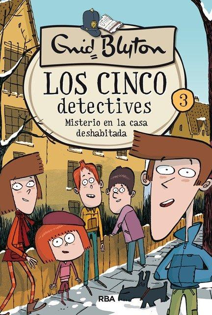 Cinco detectives 3 misterio de la casa deshab