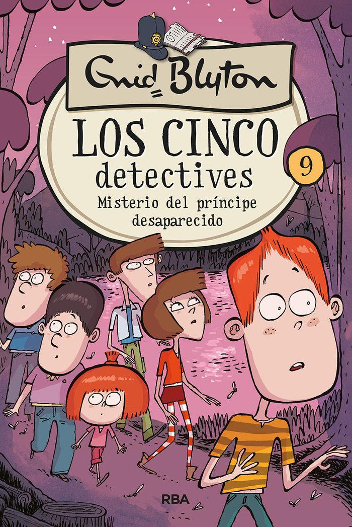 Cinco detectives 9 misterio del principe desaparecido