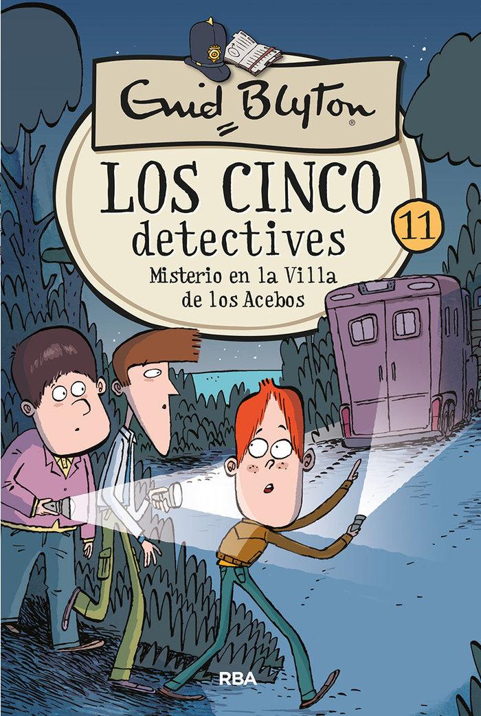 Cinco detectives 11 misterio en la villa de los acebos