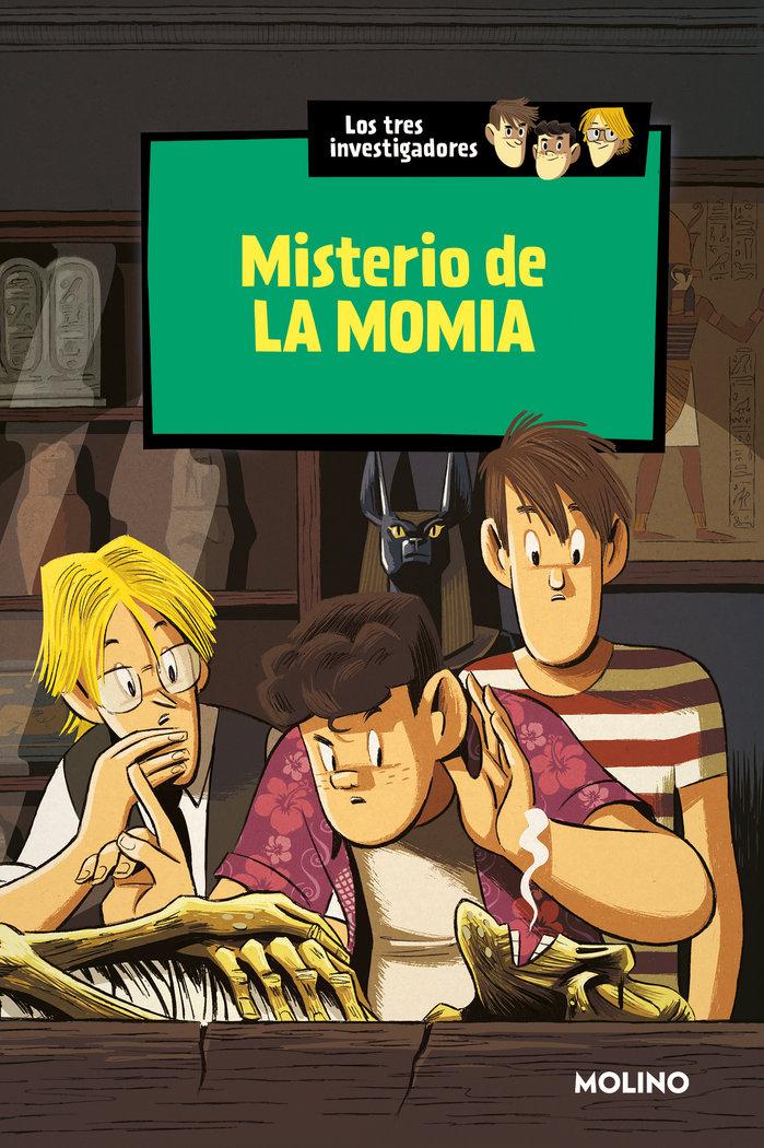 Tres investigadores 3 misterio de la momia