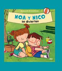 Noa y nico 1 se divierten