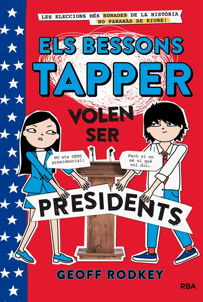 Els bessons tapper 3: volen ser presidents