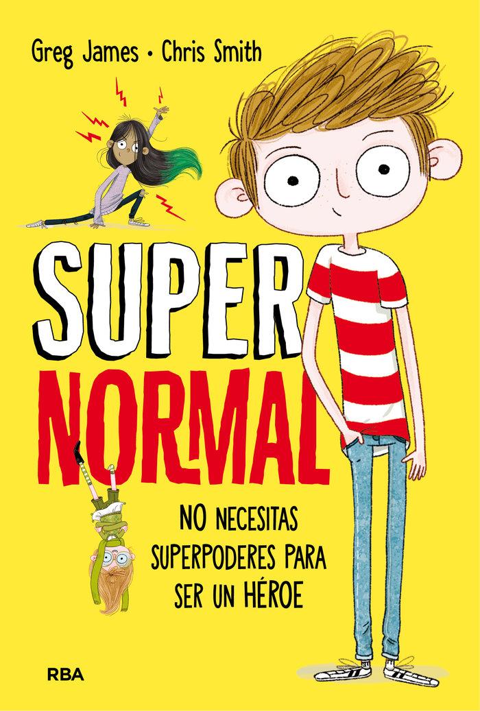 Supernormal 1 no necesitas superpoderes para ser un heroe
