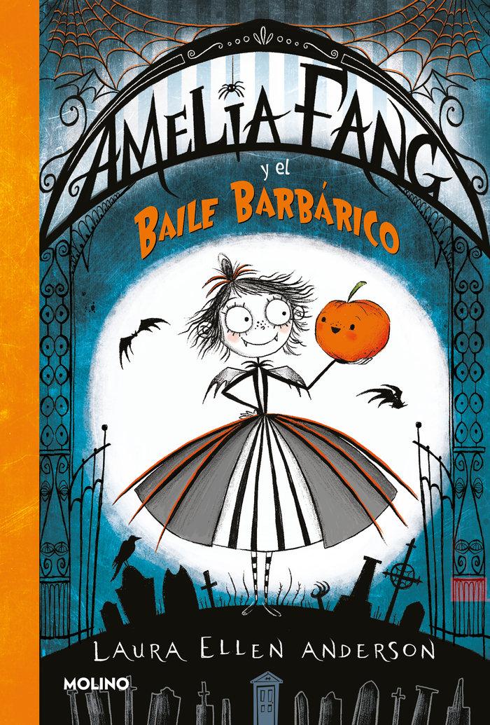 Amelia fang 1 y el baile barbarico
