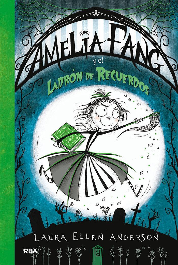 Amelia fang 3 y el ladron de recuerdos