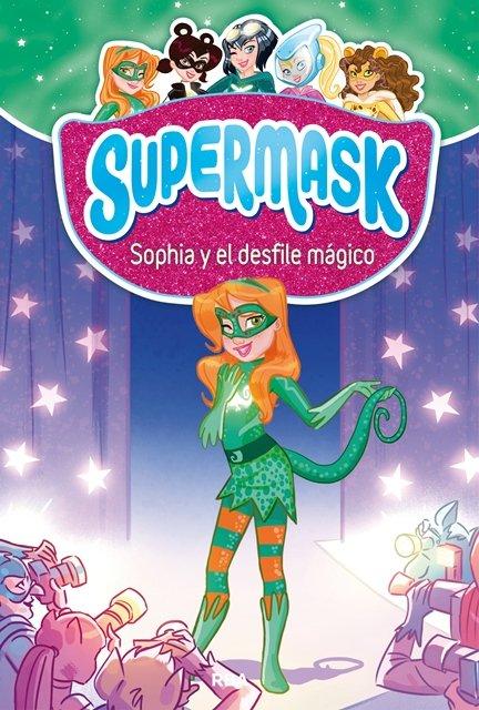 Supermask 3 sophia y el desfile magico