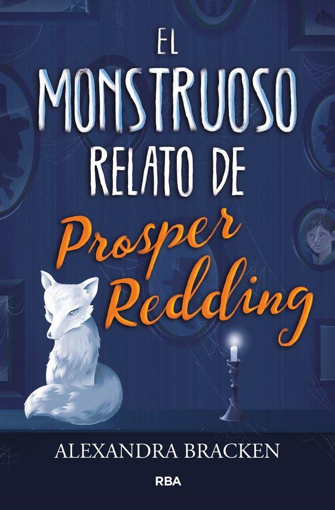Monstruoso relato de prosper reding,el