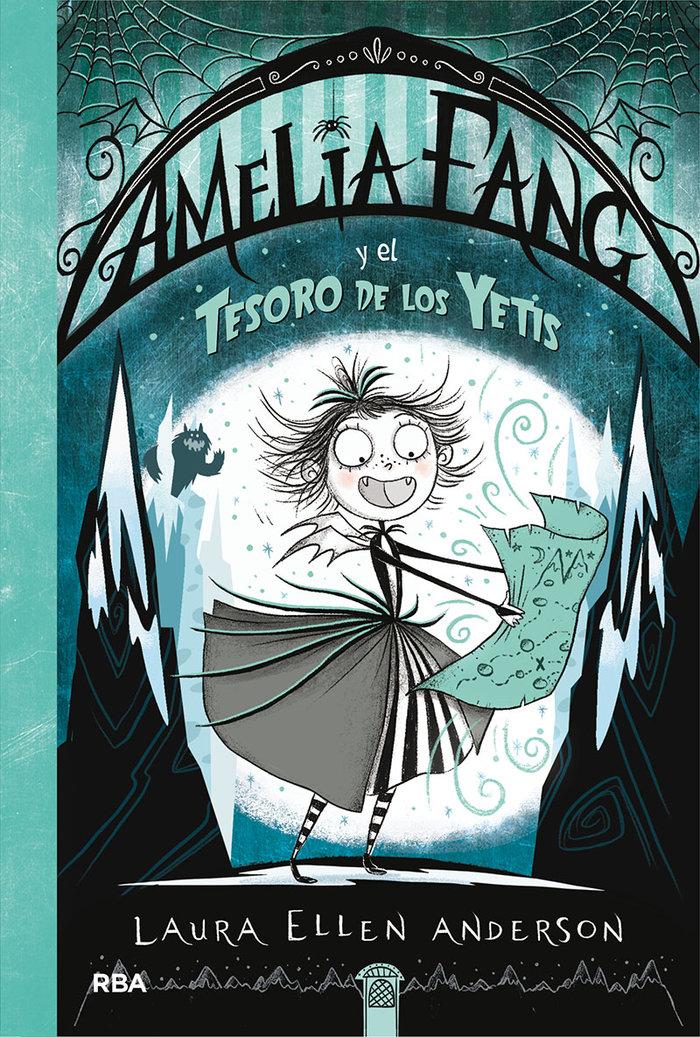 Amelia fang 5 amelia fang y el tesoro de los yetis
