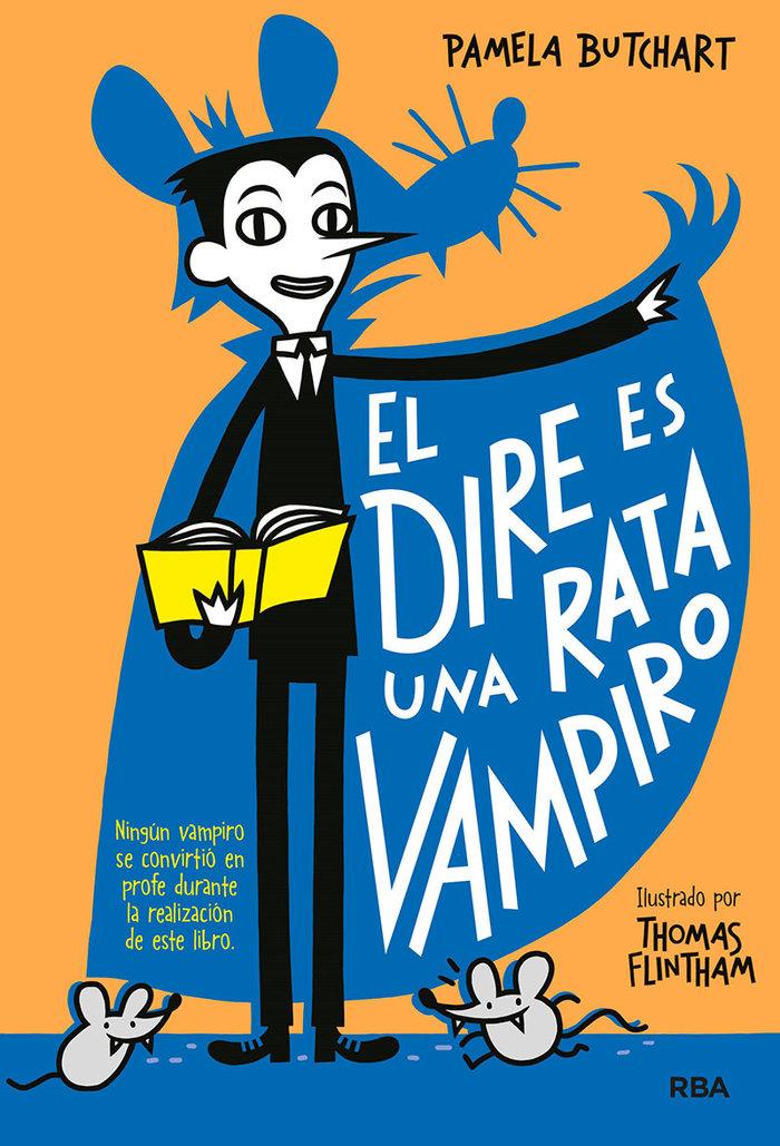 La pandilla misterio 1. el dire es una rata vampiro