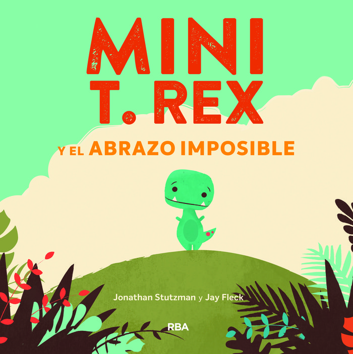 Mini t rex y el abrazo imposible