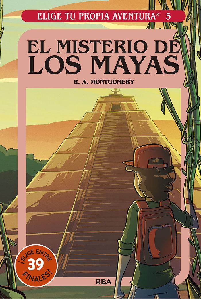 Elige tu propia aventura 5 el misterio de los mayas