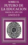 Sobre el futuro de la educacion