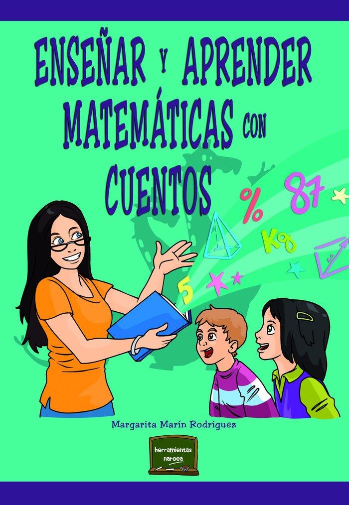 Enseñar y aprender matematicas con cuentos