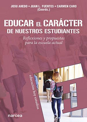 Educar el caracter de nuestros estudiantes