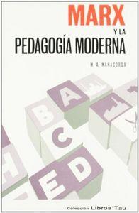 Marx pedagogia moderna