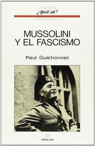 Mussolini y el fascismo