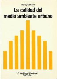Calidad del medio ambiente urbano