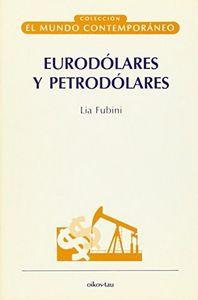 Eurodolares y petrodolares