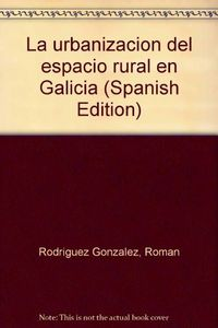 Urbanizacion espacio rural en galicia