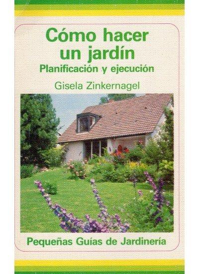 Como hacer un jardin