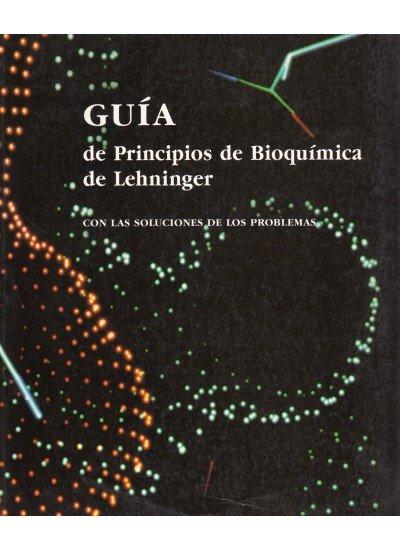 Guia principios bioquimica lehninger