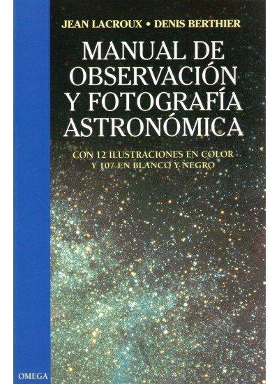 Manual observacion fotografia astronomica